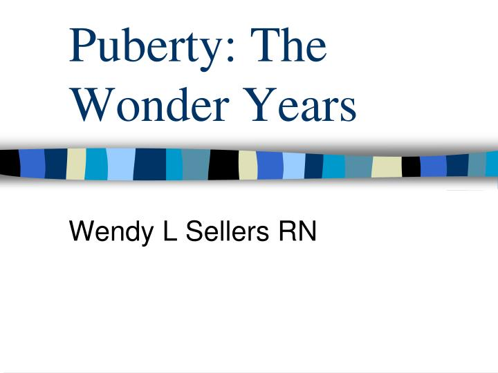 Puberty the wonder years