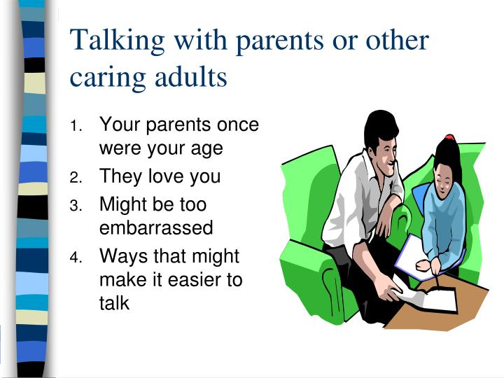 Talking with parents or other caring adults