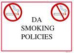 da smoking policies