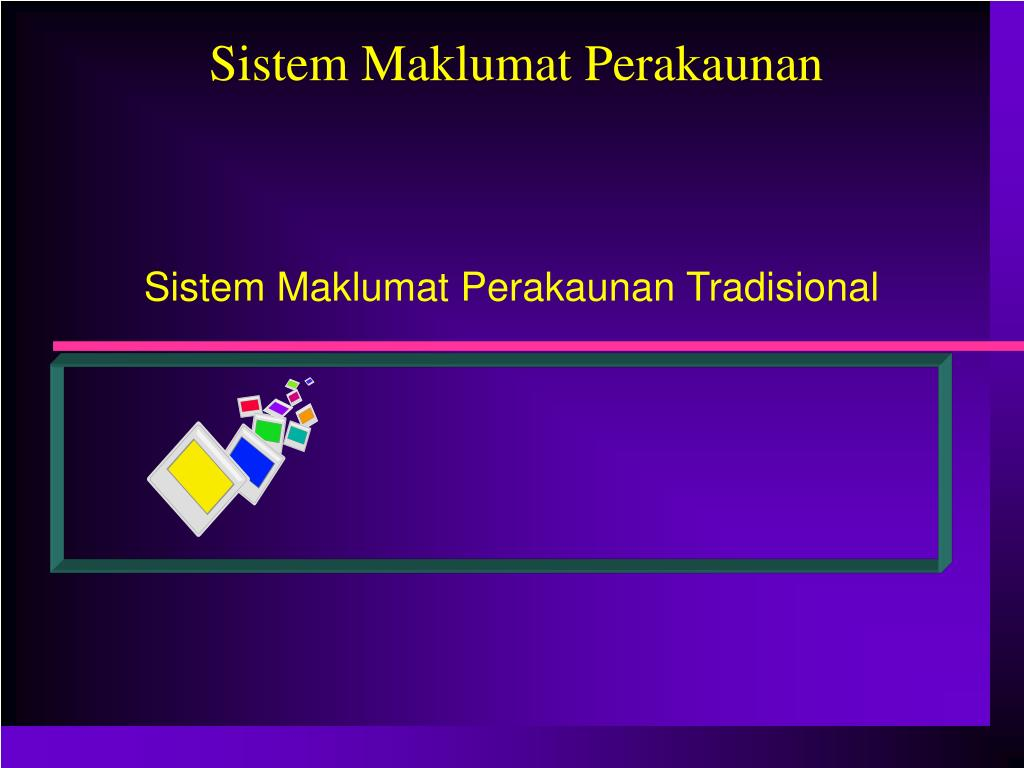 sistem maklumat perakaunan tradisional l.