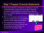 step 7 prepare financial statements