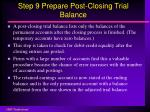 step 9 prepare post closing trial balance
