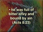 he was full of bitter envy and bound by sin acts 8 23