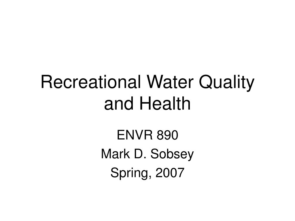 recreational water quality and health l.