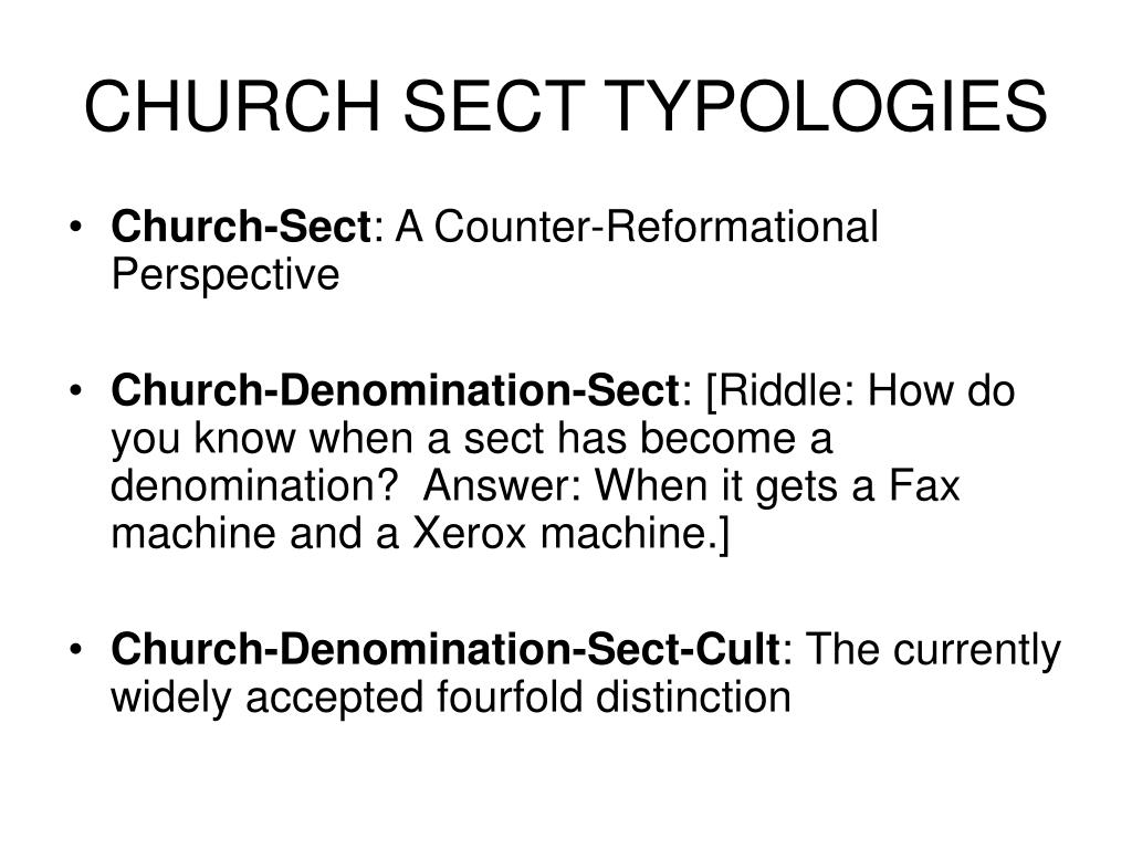 CHURCH SECT TYPOLOGIES
