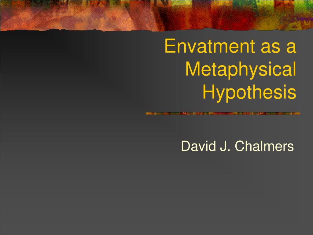 envatment as a metaphysical hypothesis l.