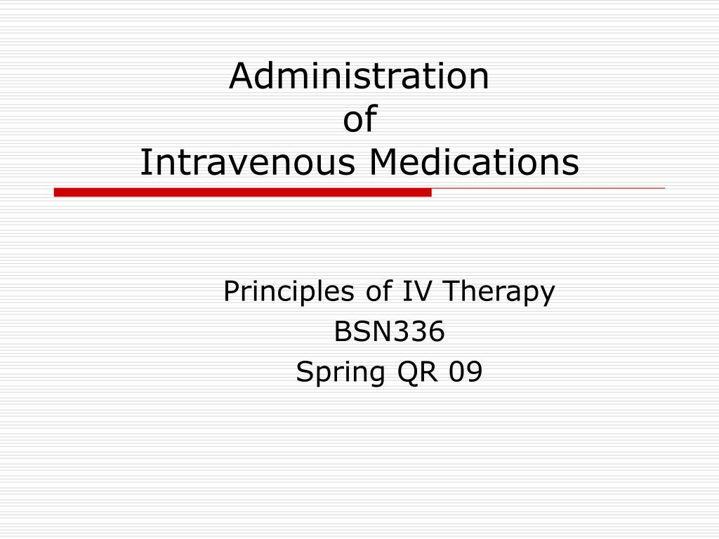 administration of intravenous medications l.