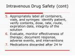 intravenous drug safety cont