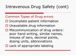 intravenous drug safety cont6