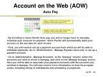 account on the web aow auto pay