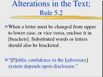 alterations in the text rule 5 211