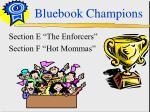 bluebook champions