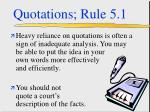 quotations rule 5 1