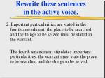 rewrite these sentences in the active voice41