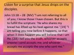 listen for a surprise that jesus drops on the disciples