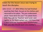 listen for the lesson jesus was trying to teach the disciples