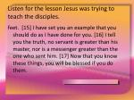listen for the lesson jesus was trying to teach the disciples11