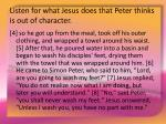 listen for what jesus does that peter thinks is out of character5