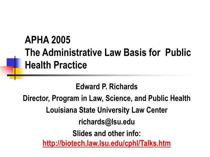 apha 2005 the administrative law basis for public health practice n.