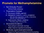 prometa for methamphetamine