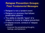 relapse prevention groups four fundamental messages