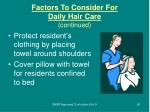 factors to consider for daily hair care continued