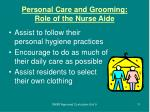 personal care and grooming role of the nurse aide