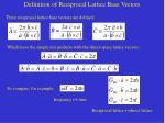 definition of reciprocal lattice base vectors