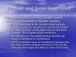 the brain and social continence