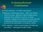 evaluating returned confirmations