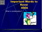 important words to know 400a
