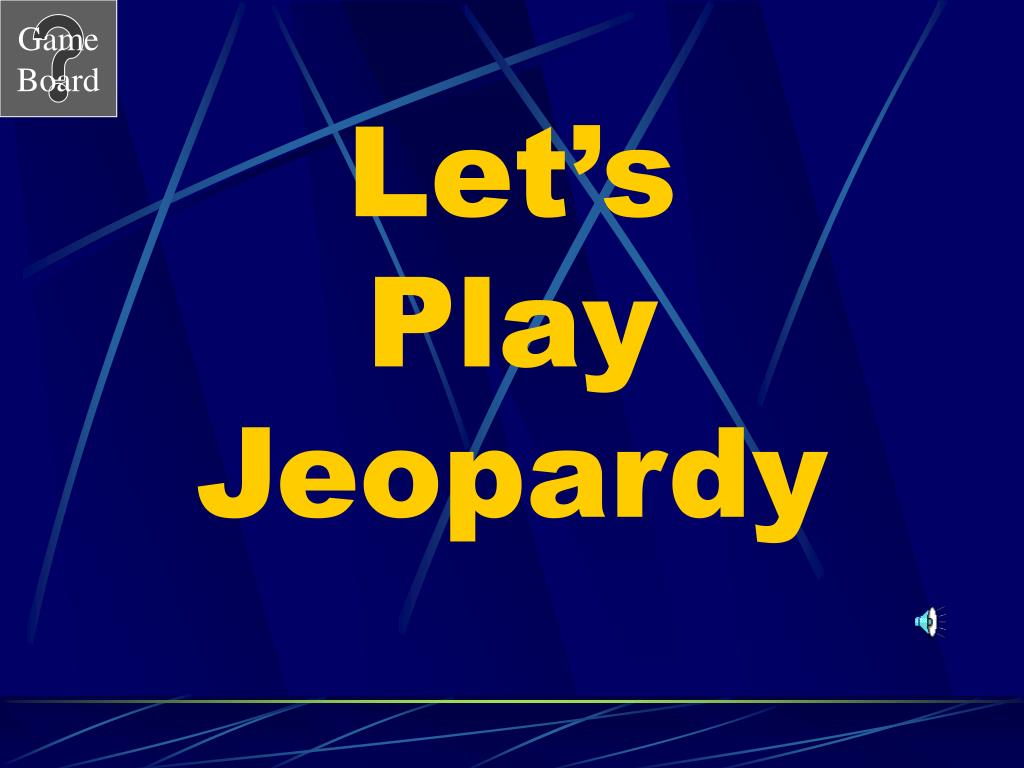 let s play jeopardy l.