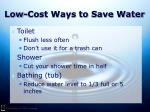 low cost ways to save water