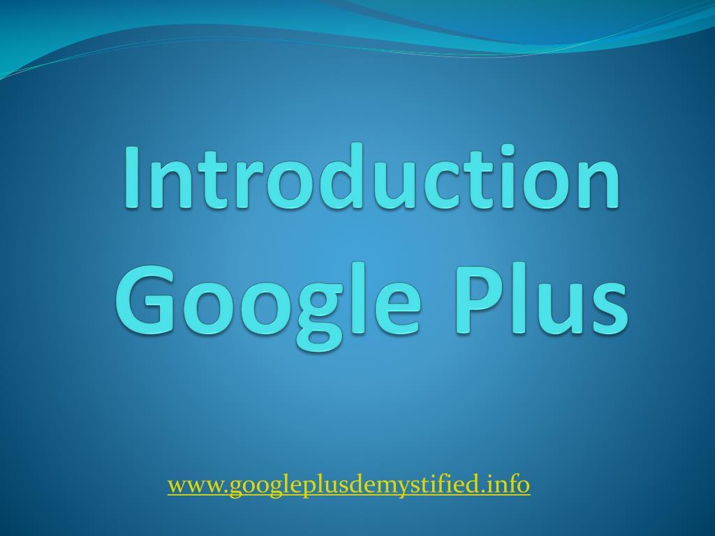 introduction google plus l.