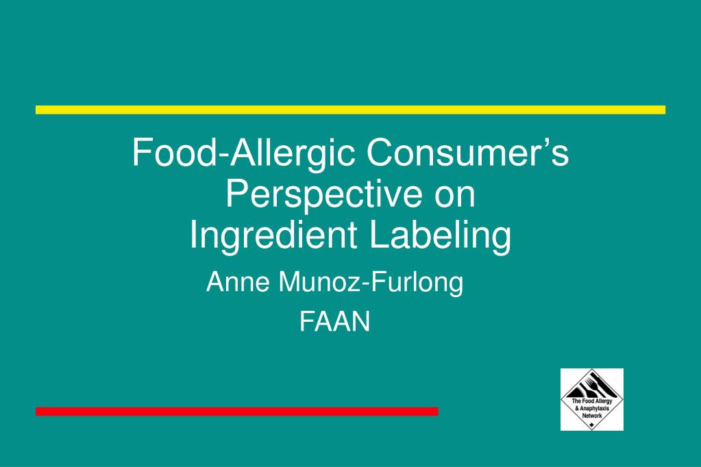 food allergic consumer s perspective on ingredient labeling l.