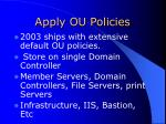 apply ou policies