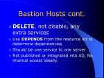 bastion hosts cont