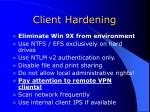 client hardening