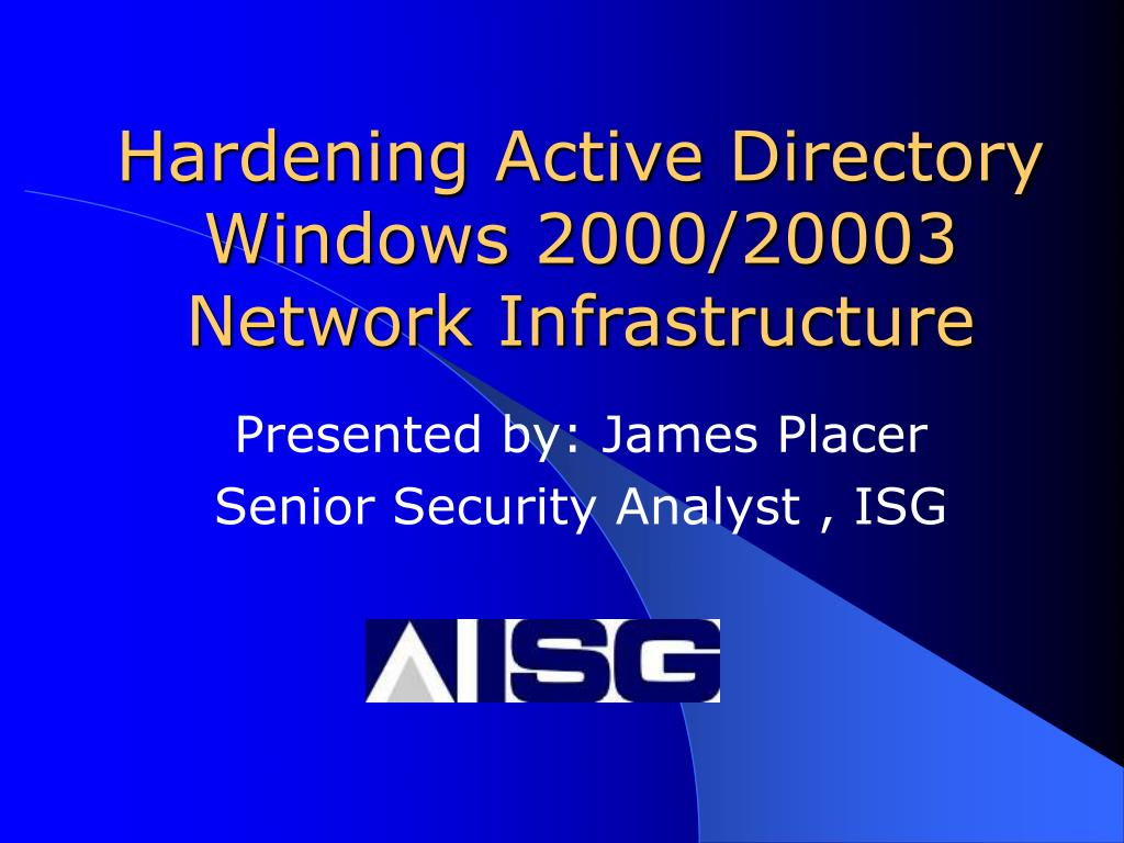 hardening active directory windows 2000 20003 network infrastructure l.