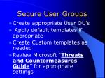 secure user groups
