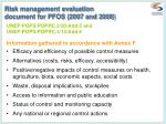 risk management evaluation document for pfos 2007 and 2008