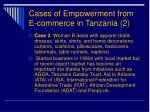 cases of empowerment from e commerce in tanzania 2
