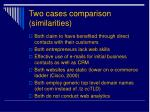 two cases comparison similarities