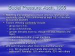 social pressure asch 1955