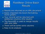 riskmeter online batch results