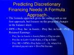 predicting discretionary financing needs a formula approach