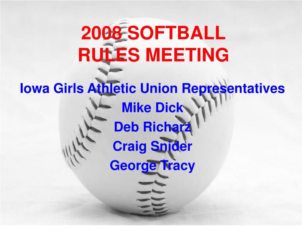 2008 softball rules meeting l.