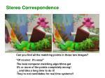stereo correspondence