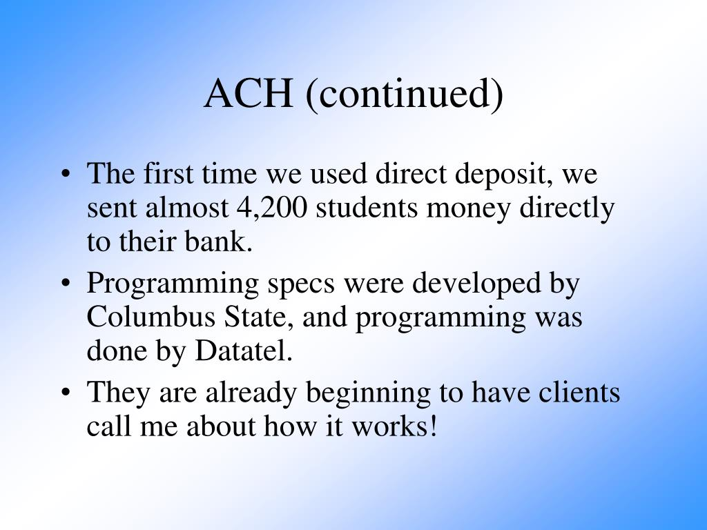 ACH (continued)