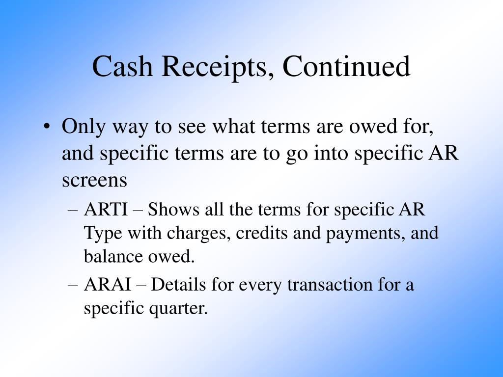 Cash Receipts, Continued